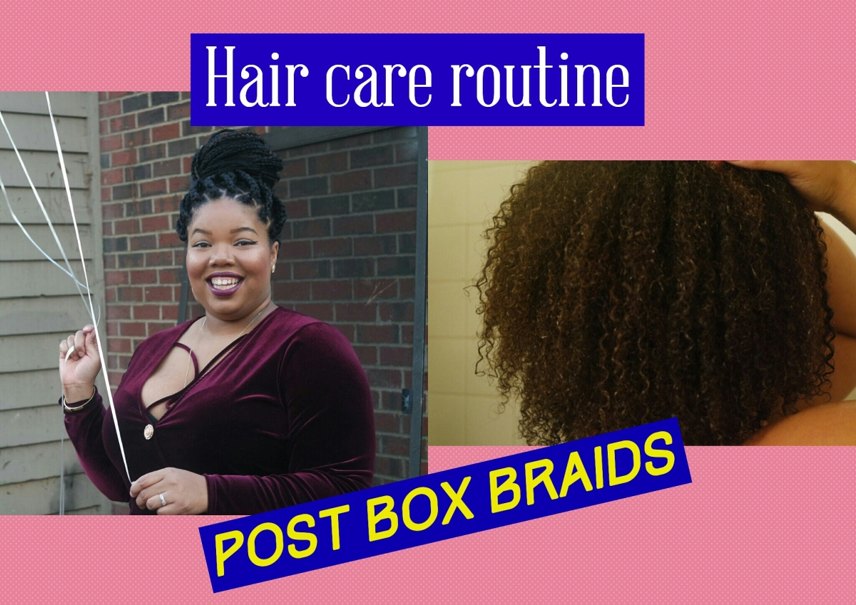Hair Care Routine: Taking out mybraids