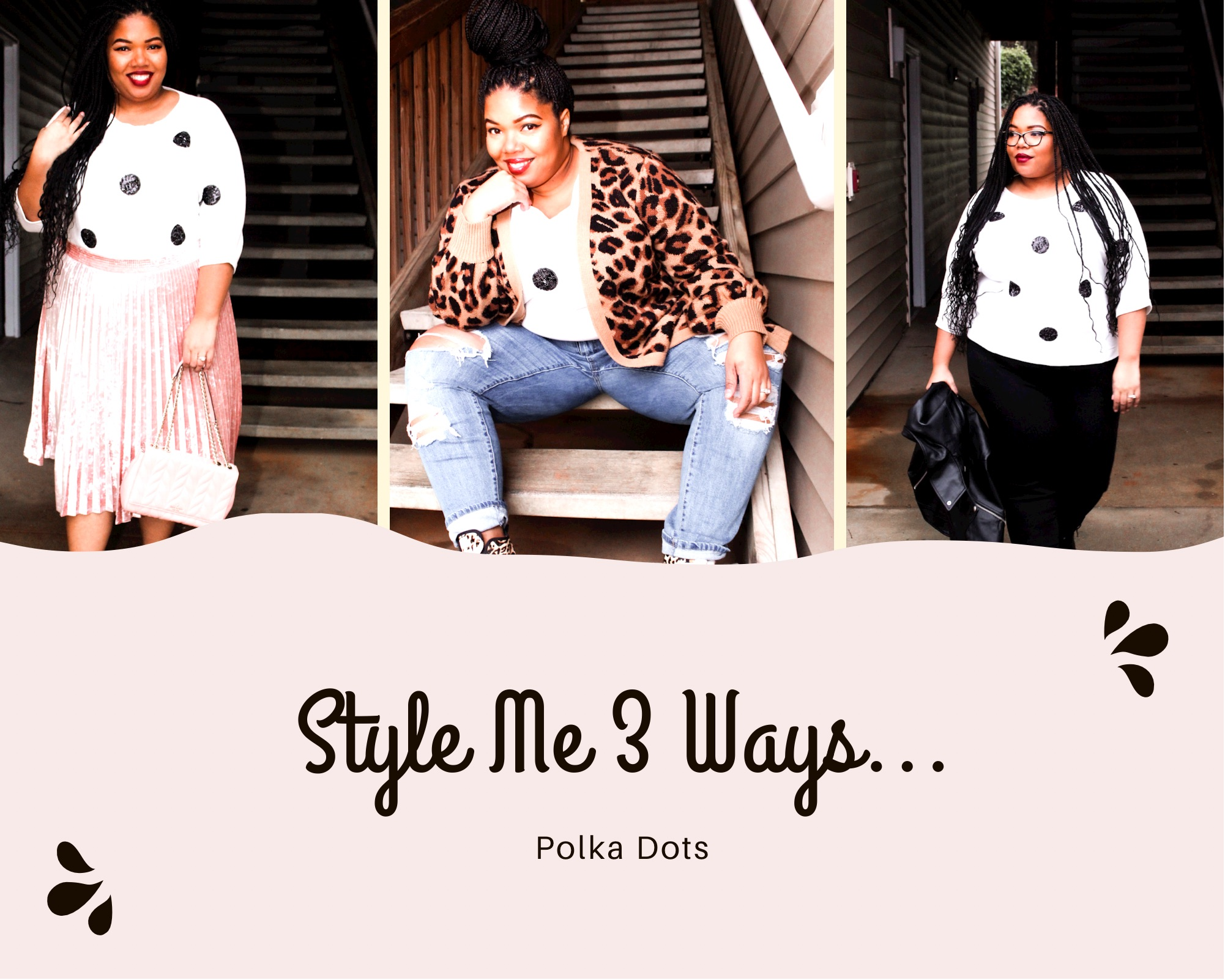 #Style Me 3 Ways: Polka Dots Top from NY&CO!