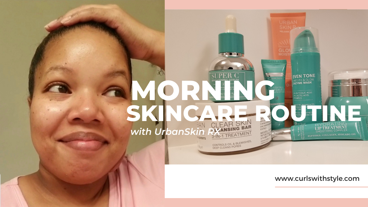 Skincare Routine with Urban Skin Rx!